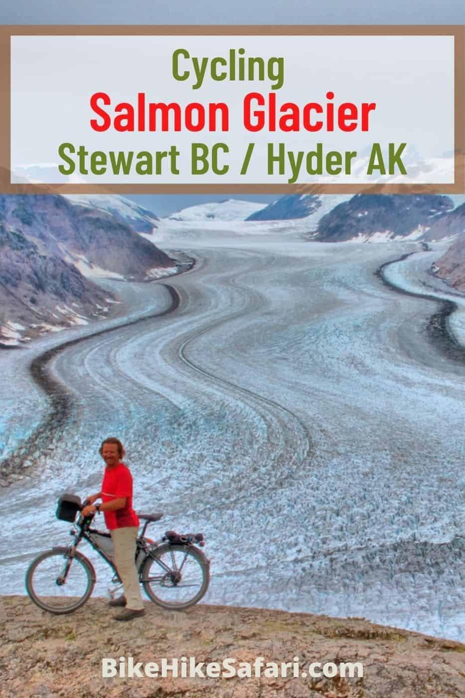 Cycling Salmon Glacier