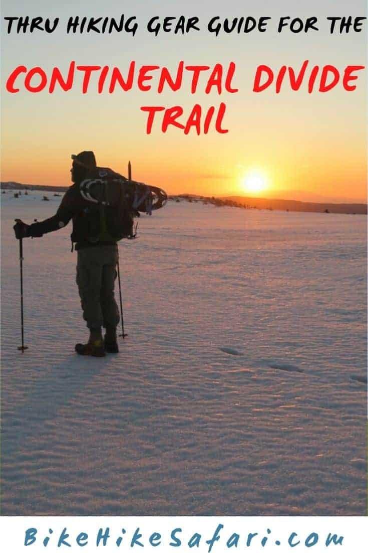 Continental Divide Trail Gear Guide