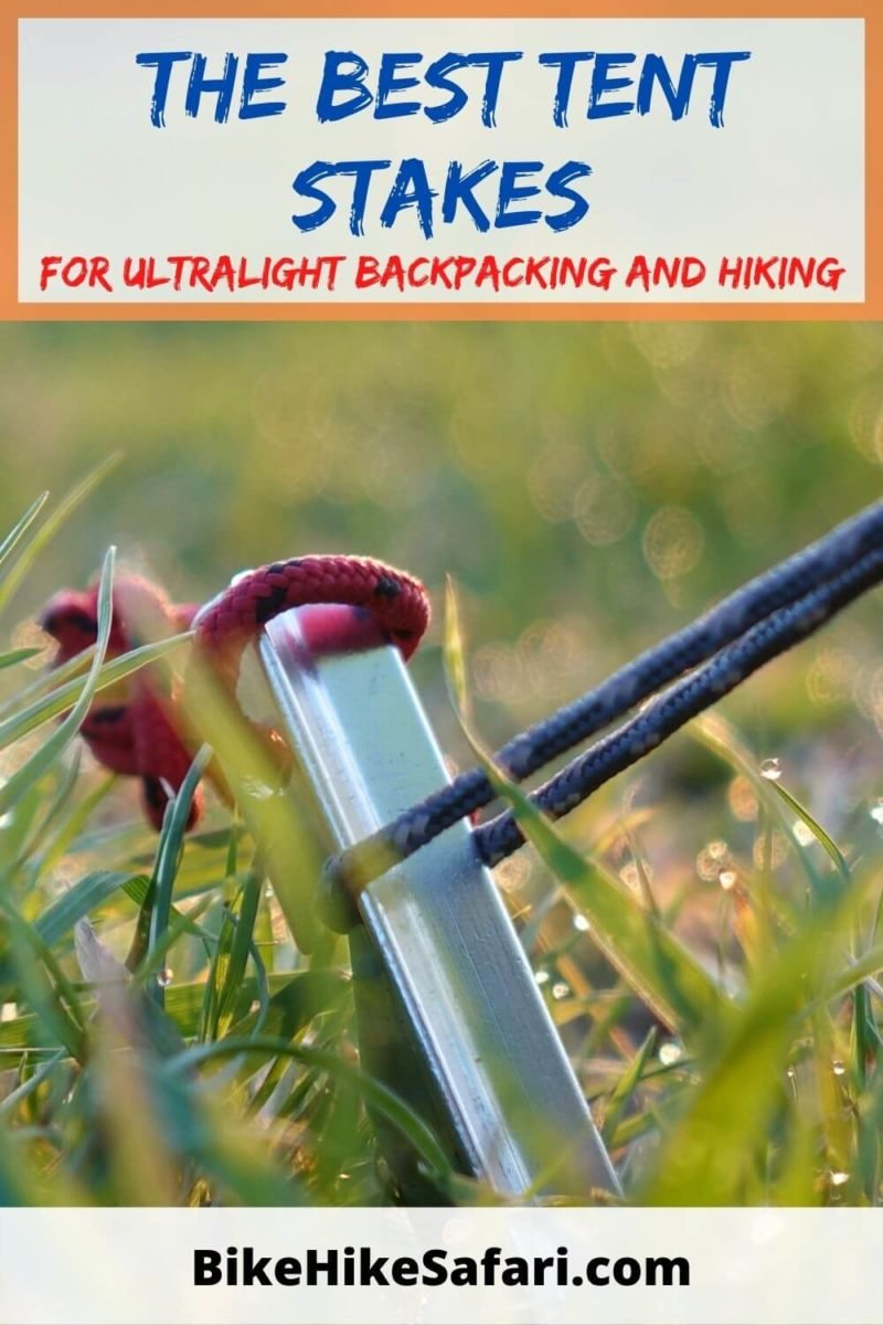 Best Tent Stakes for backpacking